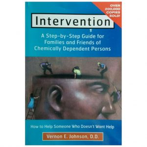 Intervention. Vernon E Johnson. The Original Intervention Method
